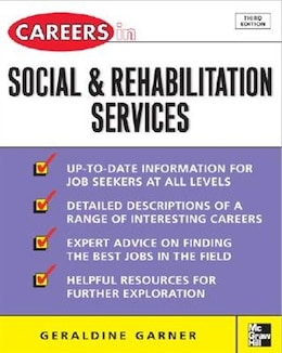 Book Careers in Social and Rehabilitation Services by Geraldine Garner