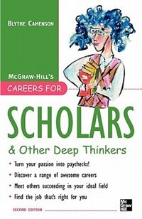 Book Careers for Scholars & Other Deep Thinkers by Blythe Camenson