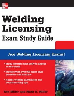 Book Welding Licensing Exam Study Guide by Rex Miller