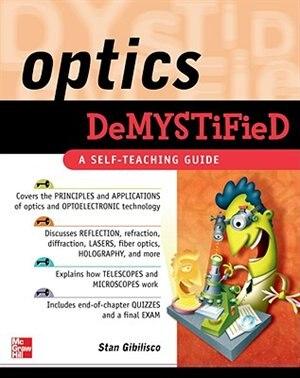 Optics Demystified by Stan Gibilisco