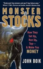Monster Stocks: How They Set Up, Run Up, Top and Make You Money: How They Set Up, Run Up, Top and…