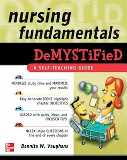 Book Nursing Fundamentals DeMYSTiFieD: A Self-Teaching Guide: A Self-Teaching Guide by Bennita Vaughans