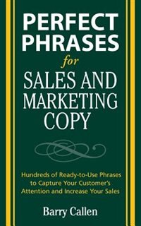 Book Perfect Phrases for Sales and Marketing Copy by Barry Callen