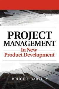 Book Project Management in New Product Development by Bruce Barkley