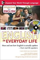 Improve Your English: English in Everyday Life (DVD w/ Book): Hear and see how English is actually…