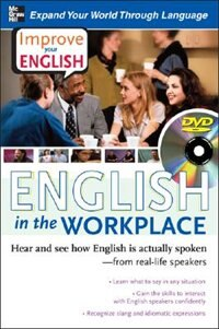 Book Improve Your English: English in the Workplace (DVD w/ Book): Hear and see how English is actually… by Stephen Brown