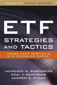 Book ETF Strategies and Tactics: Hedge Your Portfolio in a Changing Market by Laurence Rosenberg