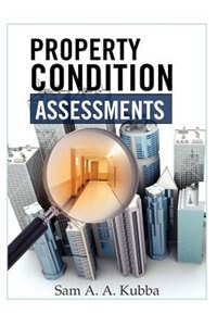 Book Property Condition Assessments by Sam Kubba