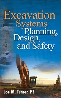 Book Excavation Systems Planning, Design, and Safety by Joe Turner