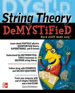 Book String Theory Demystified by David McMahon