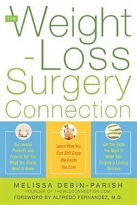 Book The Weight-Loss Surgery Connection by Melissa deBin-Parish