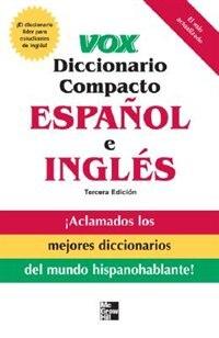 Book Vox diccionario compacto español e ingles, 3E  (PB) by Vox