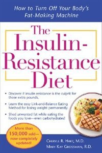 Book The Insulin-Resistance Diet--Revised and Updated: How to Turn Off Your Body's Fat-Making Machine by Cheryle Hart