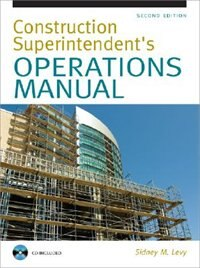 Book Construction Superintendent Operations Manual by Sidney Levy
