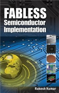 Book Fabless Semiconductor Implementation by Rakesh Kumar