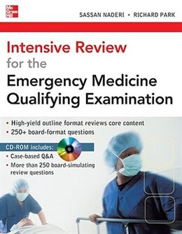 Book Intensive Review for the Emergency Medicine Qualifying Examination by Sassan Naderi