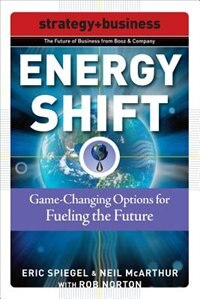 Book Energy Shift: Game-Changing Options for Fueling the Future: Game-Changing Options for Fueling the… by Eric Spiegel