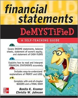 Book Financial Statements Demystified: A Self-Teaching Guide: A Self-Teaching Guide by Bonita Kramer