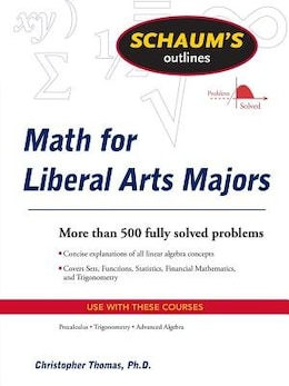 Book Schaum's Outline of Mathematics for Liberal Arts Majors by Christopher Thomas