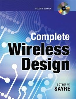 Book Complete Wireless Design, Second Edition by Cotter Sayre