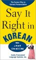 Say It Right In Korean: TheFastest Way to Correct Pronunication by EPLS