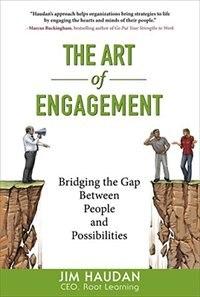 Book The Art of Engagement: Bridging the Gap Between People and Possibilities: Bridging the Gap Between… by Jim Haudan