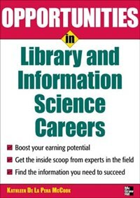 Book Opportunities in Library and Information Science by Kathleen McCook