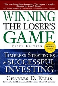 Book Winning the Loser's Game, Fifth Edition: Timeless Strategies for Successful Investing: Timeless… by Charles Ellis