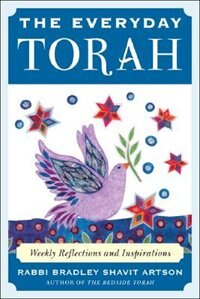 Book The Everyday Torah: Weekly Reflections and Inspirations by Bradley Artson