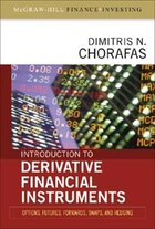 Introduction to Derivative Financial Instruments: Bonds, Swaps, Options, and Hedging: Bonds, Swaps…
