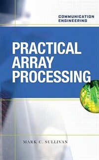 Book Practical Array Processing by Mark Sullivan