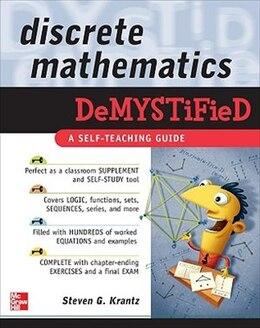 Book Discrete Mathematics DeMYSTiFied by Steven Krantz