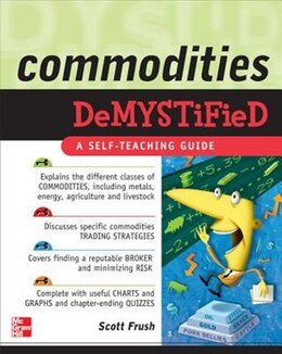 Book Commodities Demystified by Scott Frush