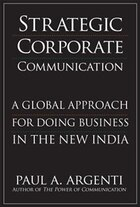 Strategic Corporate Communications: A Global Approach for Doing Business in the New India: A Global…