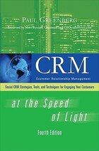 CRM at the Speed of Light, Fourth Edition: Social CRM 2.0 Strategies, Tools, and Techniques for…