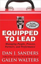 Equipped to Lead:  Managing People, Partners, Processes, and Performance: Managing People, Partners…