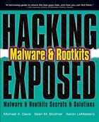 HACKING EXPOSED MALWARE AND ROOTKITS: Malware & Rootkits Secrets & Solutions