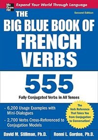 Book The Big Blue Book of French Verbs, Second Edition by David Stillman
