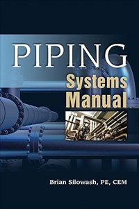 Book Piping Systems Manual by Brian Silowash