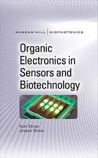 Book Organic Electronics in Sensors and Biotechnology by Ruth Shinar