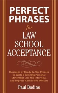Book Perfect Phrases for Law School Acceptance by Paul Bodine