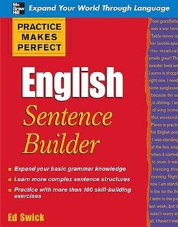 Book Practice Makes Perfect English Sentence Builder: English Sentence Builder by Ed Swick