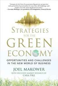 Book Strategies for the Green Economy: Opportunities and Challenges in the New World of Business… by Joel Makower