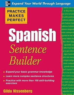 Book Practice Makes Perfect Spanish Sentence Builder: Spanish Sentence Builder by Gilda Nissenberg