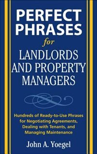 Book Perfect Phrases for Landlords and Property Managers by John A. Yoegel