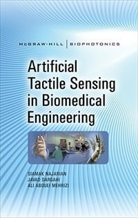 Book Artificial Tactile Sensing in Biomedical Engineering by Siamak Najarian