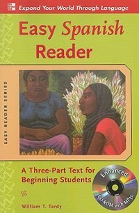 Book Easy Spanish Reader w/CD-ROM: A Three-Part Text for Beginning Students by William Tardy