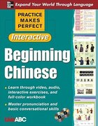 Practice Makes Perfect: Beginning Chinese with CD-ROMs, Interactive Edition: Beginning Chinese with…