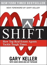 Book SHIFT:  How Top Real Estate Agents Tackle Tough Times (PAPERBACK): How Top Real Estate Agents… by Gary Keller