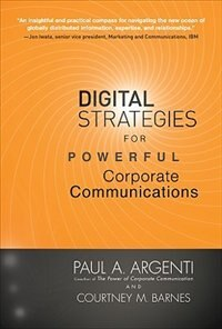 Book Digital Strategies for Powerful Corporate Communications by Paul A. Argenti